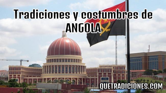 🇦🇴 Tradiciones y costumbres de Angola ▷ Cultura de los angoleños