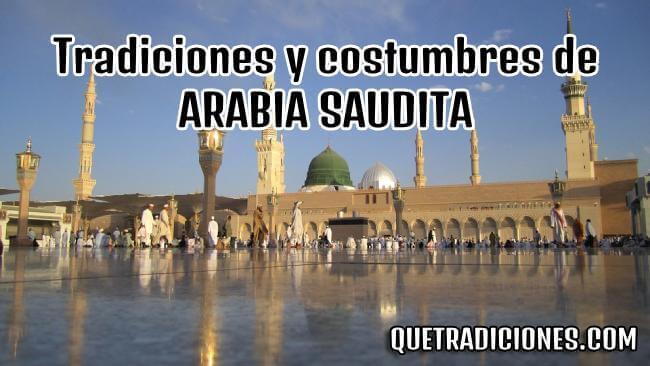 tradiciones y costumbres de arabia saudita