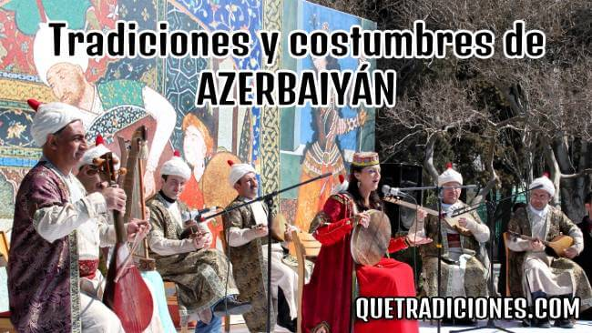 tradiciones y costumbres de azerbaiyan