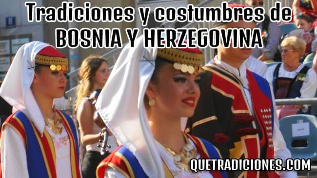 tradiciones y costumbres de bosnia y herzegovina