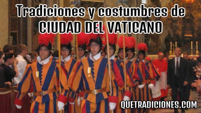 tradiciones y costumbres de ciudad del vaticano