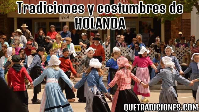 tradiciones y costumbres de holanda