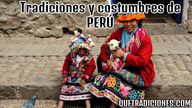 tradiciones y costumbres de peru