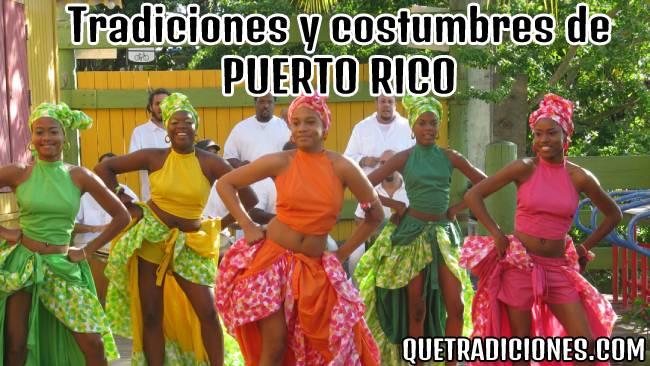 tradiciones y costumbres de puerto rico