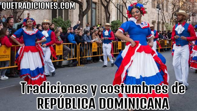 tradiciones y costumbres de republica dominicana